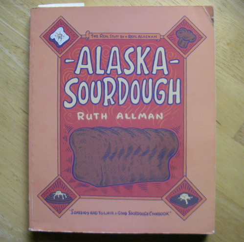 Ruth Allman, Alaska Sourdough