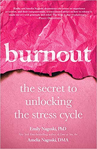 Burnout: The Secret to Unlocking The Stree Cycle